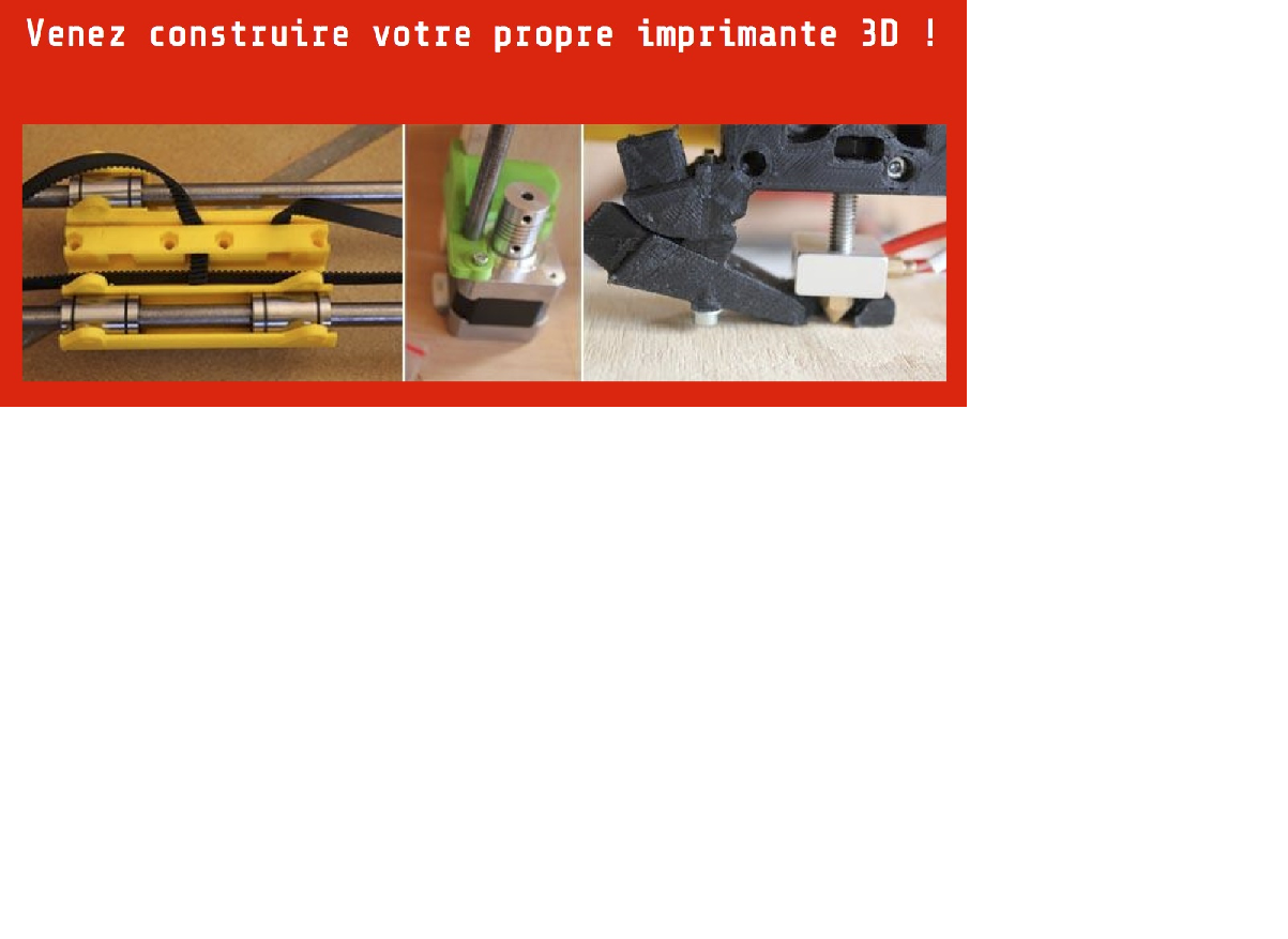Stage d'autoconstruction d'imprimante 3D